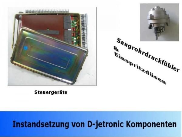 Instandsetzung Ihrer D-Jetronik Steuergeräte